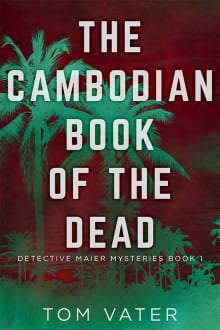 The Cambodian Book of the Dead (A Detective Maier Mystery)