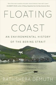 Floating Coast: An Environmental History of the Bering Strait