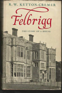 Felbrigg: The Story of a House