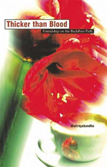 Thicker than Blood (Friendship on the Buddhist Path)