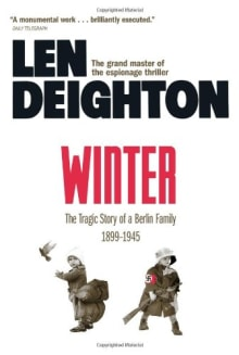 Winter: The Tragic Story of a Berlin Family 1899-1945