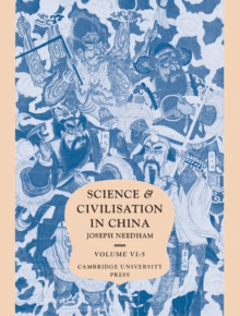 Science and Civilisation in China: Volume 6, Biology and Biological Technology, Part 5, Fermentations and Food Science