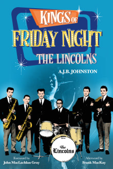 Kings of Friday Night: The Lincolns