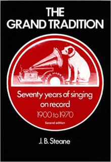 The Grand Tradition: Seventy Years of Singing on Record