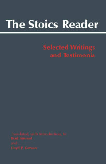 The Stoics Reader: Selected Writings and Testimonia