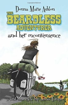 The Beardless Adventurer and her inconvenience: A first-time cycle trip across Europe