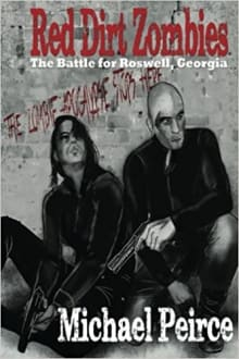 Red Dirt Zombies 1: The Battle for Roswell Georgia