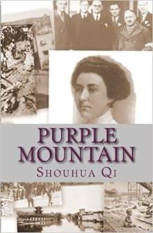 Purple Mountain: A Story of the Rape of Nanking