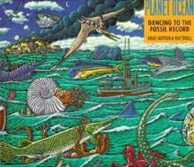 Planet Ocean: A Story of Life, the Sea and Dancing to the Fossil Record