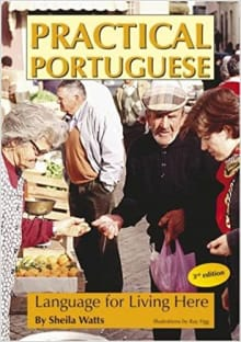 Practical Portuguese: Language for Living in Portugal