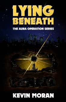 Lying Beneath (The AURA Operation Book 1)