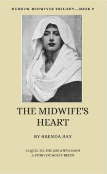 The Midwife's Heart: Hebrew Midwives Trilogy Book 2
