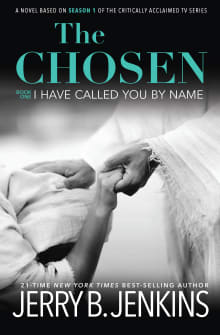 The Chosen: I Have Called You by Name
