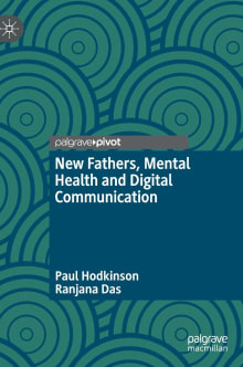New Fathers, Mental Health and Digital Communication