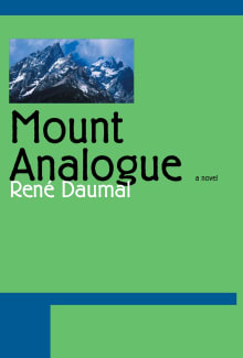 Mount Analogue: A Tale of Non-Euclidean and Symbolically Authentic Mountaineering Adventures