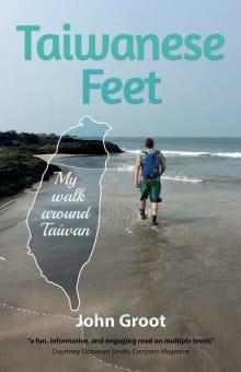 Taiwanese Feet: My walk around Taiwan