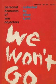 We Won't Go: Personal Accounts of War Objectors