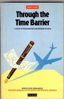 Through the Time Barrier: Precognition and Modern Physics
