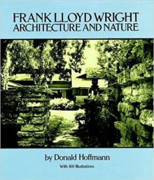 Frank Lloyd Wright: Architecture and Nature