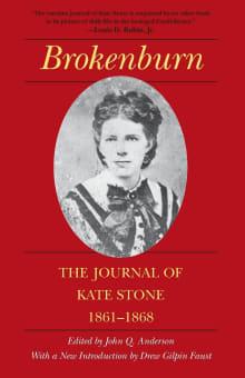 Brokenburn: The Journal of Kate Stone, 1861-1868