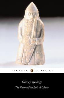 Orkneyinga Saga: The History of the Earls of Orkney