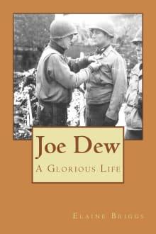 Joe Dew: A Glorious Life