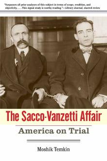 Sacco-Vanzetti Affair: America on Trial
