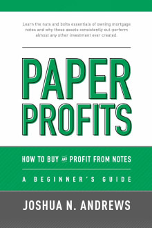 Paper Profits: How to Buy and Profit from Notes