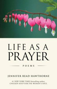 Life As a Prayer: Poems