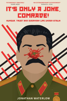 It's Only A Joke, Comrade!: Humour, Trust and Everyday Life under Stalin (1928-1941)