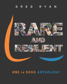 Rare and Resilient: ONE in 5000 Anthology