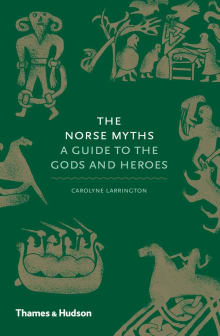 Norse Myths: A Guide to the Gods and Heroes
