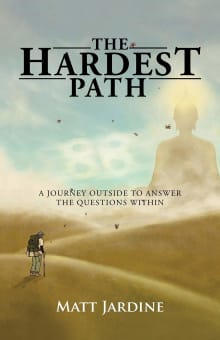 The Hardest Path: A Journey Outside to Answer the Questions Within