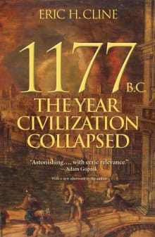 1177 BC The Year Civilization Collapsed