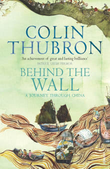 Behind the Wall: A Journey Through China