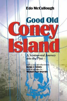 Good Old Coney Island: A Sentimental Journey Into the Past