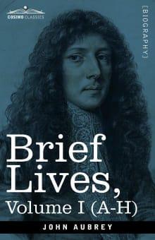 Brief Lives - Volume I