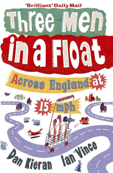 Three Men in a Float: Across England at 15 mph