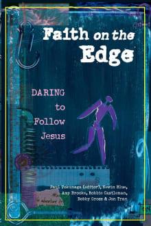 Faith on the Edge: Daring to Follow Jesus