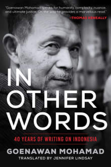 In Other Words: 40 Years of Writing on Indonesia