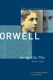 The Collected Essays, Journalism, and Letters of George Orwell