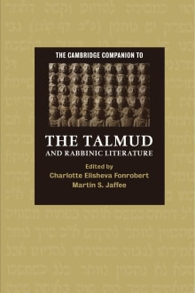 The Cambridge Companion to the Talmud and Rabbinic Literature