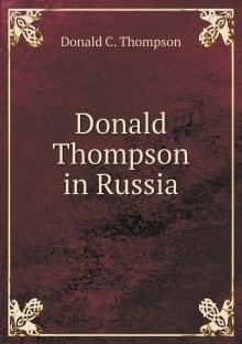 Donald Thompson in Russia