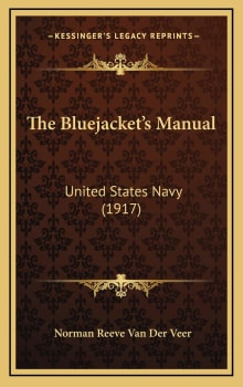 The Bluejackets Manual: United States Navy