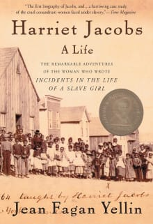 Harriet Jacobs: The Remarkable Adventures of the Woman Who Wrote Incidents in the Life of a Slave Girl