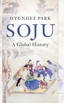 Soju: A Global History