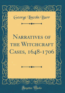 Narratives Of The Witchcraft Cases, 1648-1706