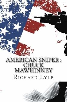 American Sniper: Chuck Mawhinney