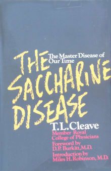 The Saccharine Disease: The Master Disease of Our Time