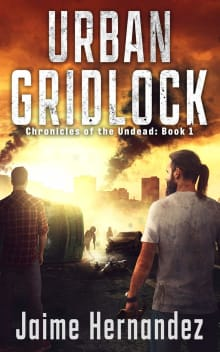 Urban Gridlock: Chronicles of the Undead: Book 1